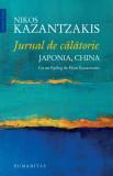 Jurnal de calatorie. Japonia, China | Nikos Kazantzakis