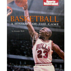 Basketball - A History of The Game