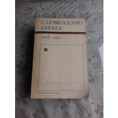 C.DOBROGEANU GHEREA-STUDII CRITICE