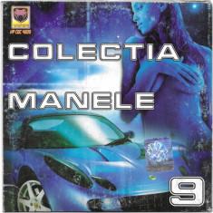 CD Colectia Manele 9 , original, holograma