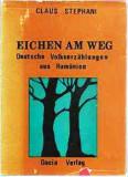 Eichen am Weg. Deutsche Volkserzählungen aus Rumänien. Illustr. von Ernst Schuller