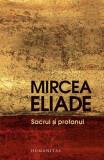 Sacrul si profanul   Mircea Eliade