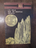 H.G. Wells - Oul de cristal