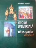ISTORIE UNIVERSALA. ATLAS SCOLAR ILUSTRAT de MINODORA PEROVICI 2003