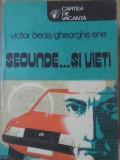 SECUNDE... SI VIETI-VICTOR BEDA, GH. ENE