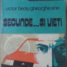 SECUNDE... SI VIETI - VICTOR BEDA, GH. ENE