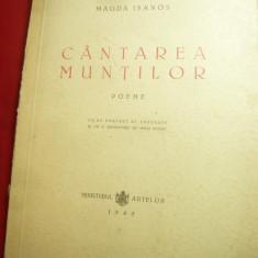 Magda Isanos - Cantarea Muntilor -Poeme 1945 ,cu portret al autoarei ,-71 pag