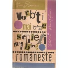 Vorbiti Mai Bine, Scrieti Mai Bine Romaneste - Ion Roman