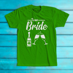"""Tricou """"Team bride"""""""