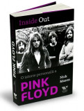 Inside Out - O istorie personala a Pink Floyd | Nick Mason