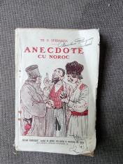 ANECDOTE CU NOROC - TH.D. SPERANTIA foto