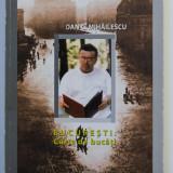 Dan C. Mihăilescu - București. Carte de bucăți