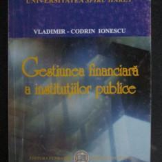 Gestiunea financiara a institutiilor publice