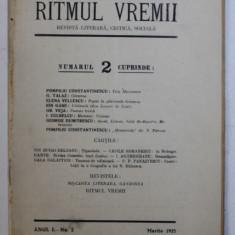 RITMUL VREMII - REVISTA LITERARA , CRITICA , SOCIALA , ANUL I , No. 2 , MARTIE , 1925