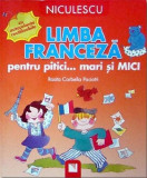 Franceza Pentru Pitici | Rosita Corbella Paciotti, Niculescu
