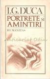 Portrete Si Amintiri - I. G. Duca