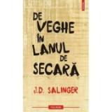 De veghe in lanul de secara - Jerome David Salinger, Polirom