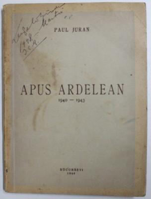 APUS ARDELEAN 1940 - 1943 de PAUL JURAN , 1946 foto