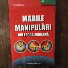 MARILE MANIPULARI DIN EPOCA MODERNA - BERNARD RAQUIN