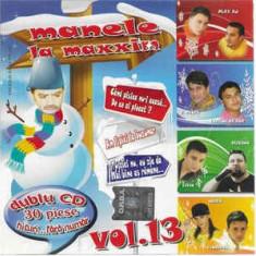 2 CD Manele La Maxxim Vol.13 / Best Of... 2007, originale