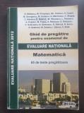 GHID DE PREGATIRE EXAMENUL DE EVALUARE NATIONALA MATEMATICA 65 TESTE - Badescu