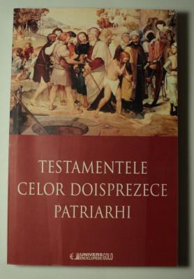 Testamentele celor doisprezece patriarhi, 2015, traducere din limba greaca , 12 foto