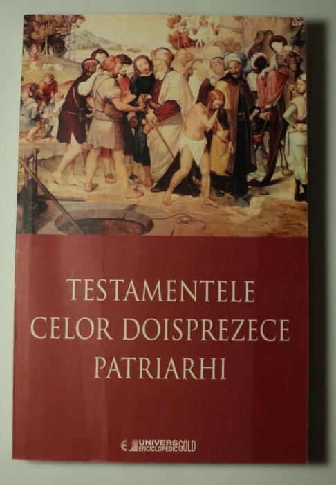 Testamentele celor doisprezece patriarhi, 2015, traducere din limba greaca , 12