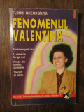 Fenomenul Valentina - Florin Gheorghiță