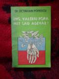 E0a Ing. Valeriu Popa. Mit sau adevar? - Octavian Popescu
