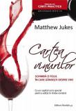 Cartea vinurilor   Matthew Jukes