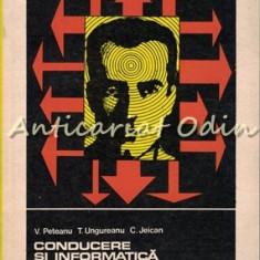 Conducerea Si Informatica - V. Peteanu - Tiraj: 5290 Exemplare