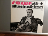 Yehudi Menuhin explains the Instruments of Orch. (1970/Parnass/RFG) - VINIL/NM+