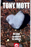 Nu dati cu pietre in Julieta - Tony Mott