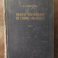 TRATAT ELEMENTAR DE CHIMIE ORGANICA-NENITESCU , VOL I