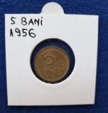 Moneda Republica Populara Romana 5 Bani 1956 - stare buna - patina
