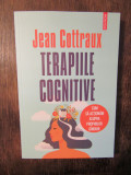 Terapiile cognitive - Jean Cottraux