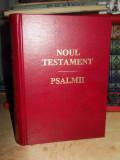 NOUL TESTAMENT _ PSALMII , TRAD. DUMITRU CORNILESCU , 1998