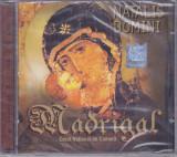 CD Colinde: Corul de camera Madrigal - Natalis Domini ( original , SIGILAT )