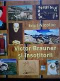 Victor Brauner si insotitorii de Emil Nicolae. Incursiuni in avangarda
