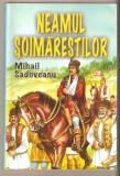 MIhail Sadoveanu-Neamul Soimarestilor