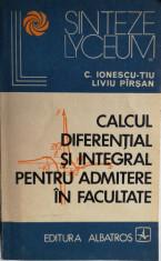 Ionescu Tiu si Pirsan - Calcul diferential si integral, 1975 foto