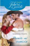 Promite-mi vesnicia | Lorraine Heath