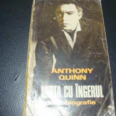 Anthony Quinn - Lupta cu ingerul - autobiografie - uzata - 1977