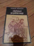 Dohtori Si Patimasi Pina La 1800 - Nicolae Vatamanu ,539745
