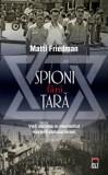 Spioni fara tara/Matti Friedman