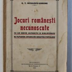 Jocuri romanesti necunoscute G.T.Niculescu Varone