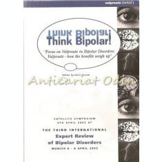Think Bipolar! - Heinz Grunze