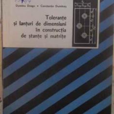TOLERANTE SI LANTURI DE DIMENSIUNI IN CONSTRUCTIA DE STANTE SI MATRICE - D. DRAG