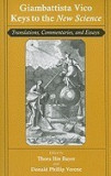 Giambattista Vico: Keys to the New Science: Translations, Commentaries, and Essays