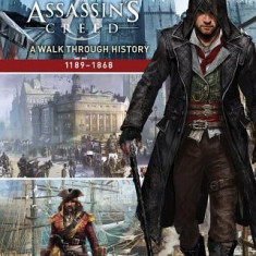 Assassin's Creed: Through the Ages: A Visual Guide